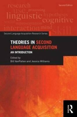 Theories in Second Language Acquisition An Introduction 9780415824217