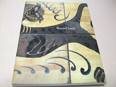 1997 Bernald Leach Potter And Artist Exhibition Catalogue 177 Masterpieces