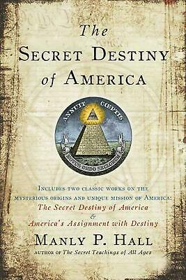 The Secret Destiny of America by Manly P. Hall (English) Paperback Book Free Shi
