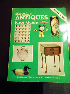 Schroeder's Antiques Price Guide 6th Edition 1988
