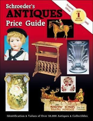 Schroeder's Antiques Price Guide (2001, Paperback)
