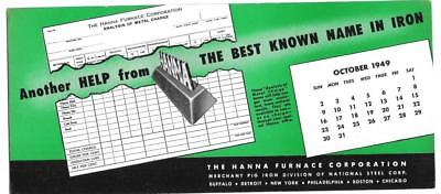 1949 Ink Blotter - The Hanna Furnace Corporation - Division of National Steel