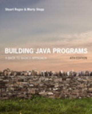 Building Java Programs : A Back to Basics Approach Plus MyProgrammingLab with Pe
