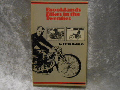 BROOKLANDS BIKES IN THE TWENTIES BY PETER HARTLEY - 1st EDITION PAPERBACK BOOK