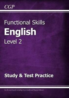 Functional Skills English Level 2 - Study & Test Practice 9781782946304