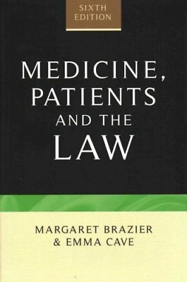 Medicine, Patients and the Law: Sixth Edition by Emma Cave, Margaret Brazier...