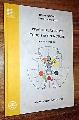 Practical Atlas of Tung's Acupuncture Henry McCann