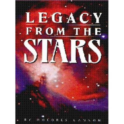 Legacy from the Stars - Paperback NEW Dolores Cannon 2010-06-18