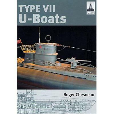 Type VII U-Boats (Shipcraft 4) - Paperback NEW Chesneau, Roger 2012-01-19