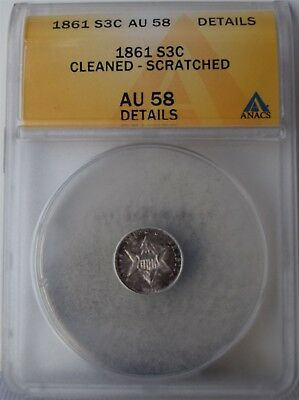 "1861 ""Cashed Die"" Three-Cent Piece (Trime) ""ANACS AU58 Details""Cleaned Scratched"