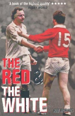 (Good)-The Red & The White: A History of England vs Wales Rugby (Paperback)-Rich