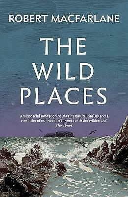 The Wild Places - 9781783784493