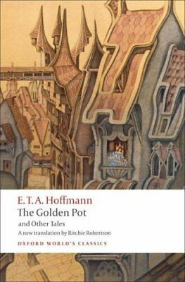 The Golden Pot and Other Tales by E. T. A. Hoffmann 9780199552474