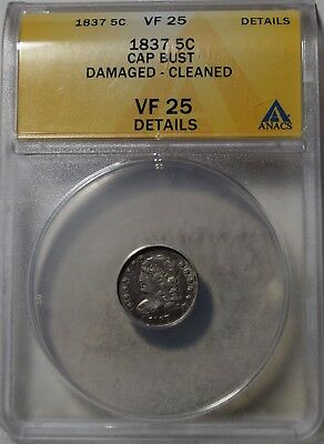 """1837 Capped Bust Half Dime """"ANACS VF25 Details"""" Damaged Cleaned"""