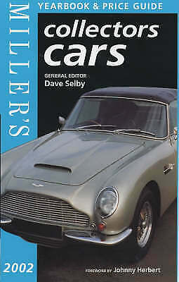 Miller's Collectors Cars Yearbook and Price Guide 2002 (Miller's Collectors Cars