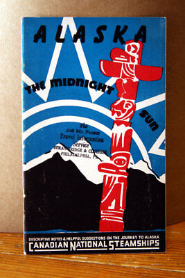 Alaska: The Midnight Sun - Canadian National Steamships Vintage Booklet c. 1948