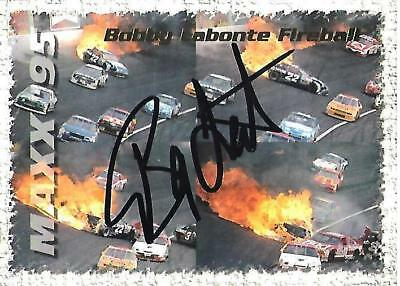 BOBBY LABONTE - Hand Signed Autographed  1995 Maxx Series One  Card #148