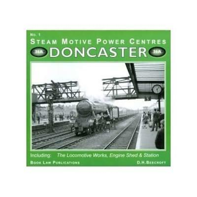 Doncaster: No. 1: Including the Locomotive Works, Engin - Paperback NEW Beecroft