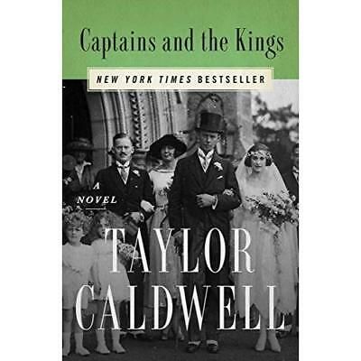 Captains and the Kings: A Novel (Paperback) - Paperback NEW Caldwell, Taylo 17/0