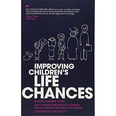 Improving Children's Life Chances - Paperback NEW Jonathan Bradsh 5 Sept. 2016