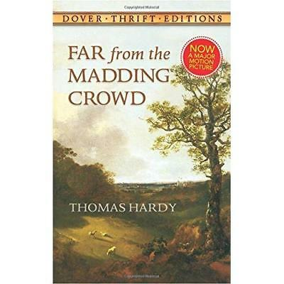 Far from the Madding Crowd (Thrift Edition) (Dover Thri - Paperback NEW Hardy, T