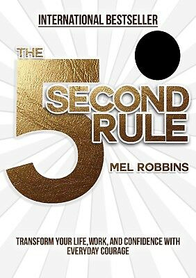 The 5 Second Rule: Transform Your Life, Work, and Confidence with Everyd Digital