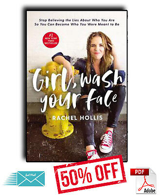 Girl, Wash Your Face by Rachel Hollis [E-B00K] (PDF) 50 % fasting delivery