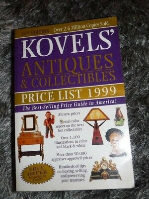 Kovels' Antiques and Collectibles Price List 1999 by Ralph & Terry KoveL