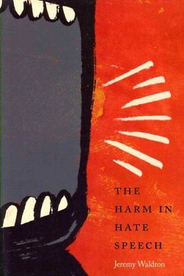 The Harm in Hate Speech by Jeremy Waldron 9780674416864 (Paperback, 2014)