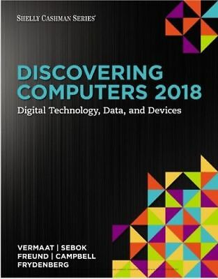 [PDF] Discovering Computers 2018 Digital Technology, Data, and Devices 1st Editi