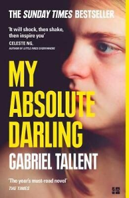 My Absolute Darling The Sunday Times Bestseller by Gabriel Tallent 9780008185244
