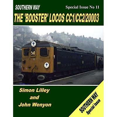 Southern Way Special Issue Booster Locos (Southern Way  - Paperback NEW Simon Li