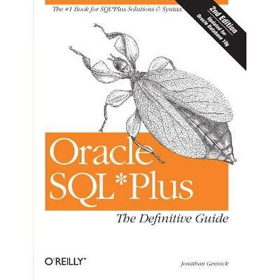 Oracle SQL*Plus: The Definitive Guide (Definitive Guide - Paperback NEW Gennick,
