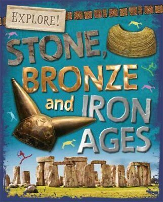 Stone, Bronze and Iron Ages by Sonya Newland (Paperback, 2017)