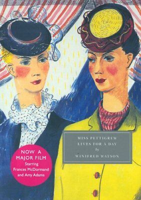 Miss Pettigrew Lives for a Day (Persephone Classics) By Winifred Watson