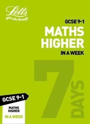 GCSE 9-1 Maths Higher In a Week by Letts GCSE 9780008317676 (Paperback, 2018)