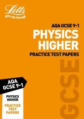 AQA GCSE 9-1 Physics Higher Practice Test Papers by Letts GCSE 9780008276188