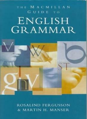 The Macmillan English Grammar Guide By Rosalind Fergusson