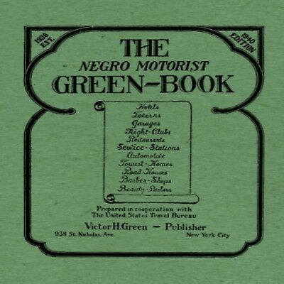 The Negro Motorist Green-Book Limited Edition Travel Guide 52 Pages 1940