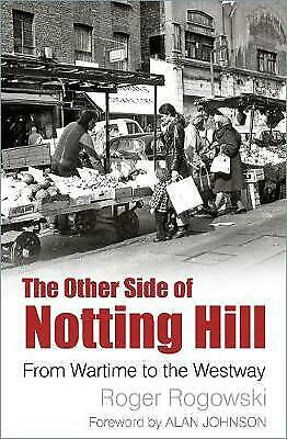 The Other Side of Notting Hill - 9780750989060