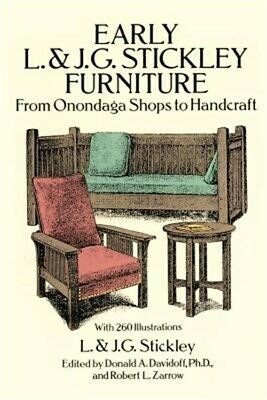 Early L. & J. G. Stickley Furniture: From Onondaga Shops to Handcraft (Paperback