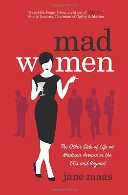 Mad Women By Jane Maas. 9780857501318