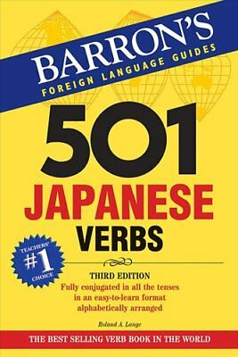 501 Japanese Verbs by Roland A. Lange 9780764137495 (Paperback, 2008)