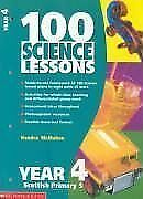 100 Science Lessons for Year 4: Year 4 By Kendra McMahon