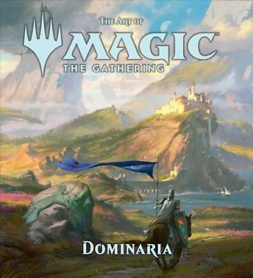 The Art of Magic: The Gathering - Dominaria by James Wyatt 9781974700738
