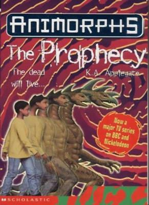 The Prophecy (Animorphs) By Katherine Applegate. 9780439997522