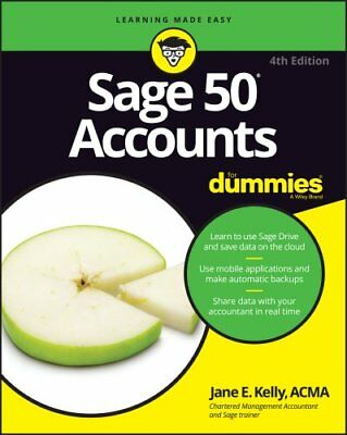 Sage 50 Accounts For Dummies by Jane E. Kelly 9781119214151 (Paperback, 2016)