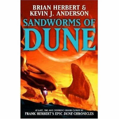 Sandworms of Dune By Brian Herbert & Kevin J Anderson