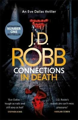 Connections in Death by J. D. Robb 9780349422008 (Hardback, 2019)