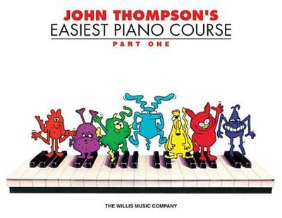 John Thompson's Easiest Piano Course Part 1 - Book Only 9780877180128